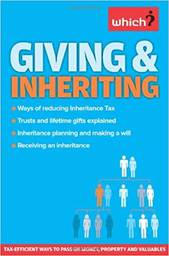 Book Giving and Inheriting: Tax-Efficient Ways to Pass on Money, Property and Valuables