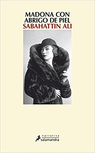 Madonna con abrigo de piel (Spanish Edition): Sabahattin Ali: 9788498388343: Amazon.com: Books