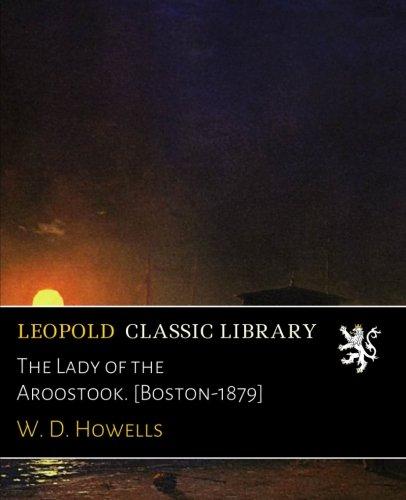 The Lady of the Aroostook. [Boston-1879] pdf