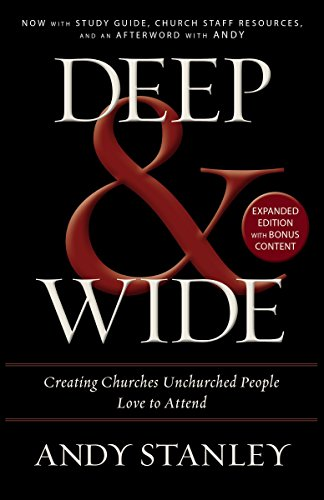 """Deep and Wide Creating Churches Unchurched People Love to Attend"" av Andy Stanley"