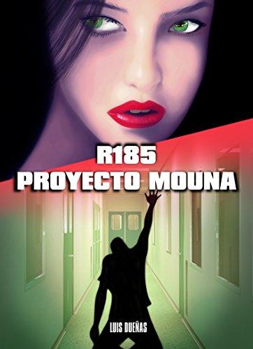 Descargar Libro R/185 Proyecto Mouna: Proyecto Mouna Luis Enrique Dueñas Gutierrez
