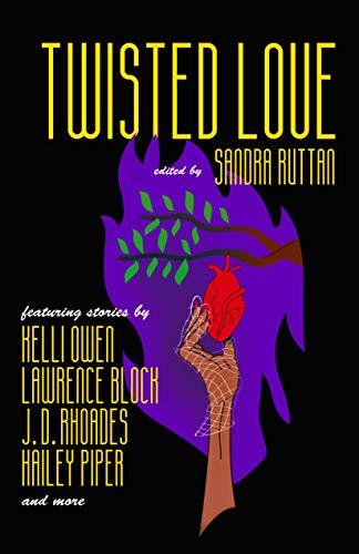 Twisted Love - Kindle edition by Ruttan, Sandra, Block, Lawrence ...