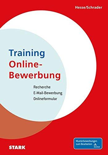 Hesse/Schrader: Training Online-Bewerbung Taschenbuch – 27. Februar 2014 Jürgen Hesse Hans Christian Schrader Stark Verlag 3866687990