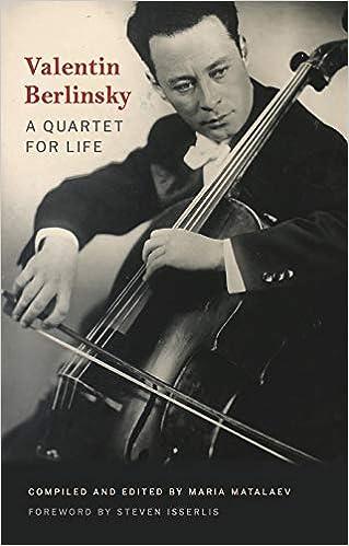 "Image result for Valentin Berlinsky: A Quartet for Life Ed. Maria Matalaev"""