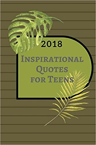 60 Inspirational Quotes For Teens Motivation Quotes Adults A Impressive Positive Quotes For Teens