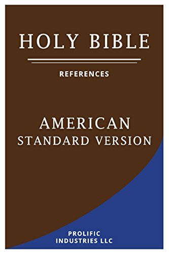 The Holy Bible 1901 American Standard Version - Annotated