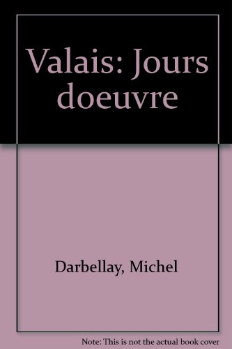 Valais-jours-doeuvre-r-052496