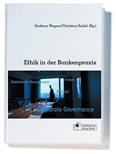 Ethik in der Bankenpraxis