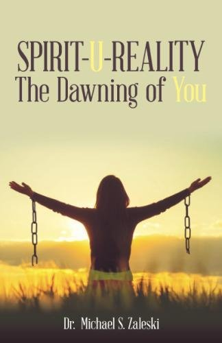 Spirit U Reality  The Dawning Of You