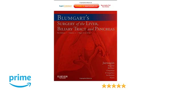 Blumgart\'s Surgery of the Liver, Biliary Tract and Pancreas: 2 ...