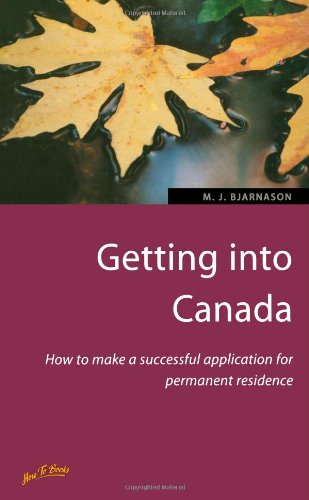 Getting into Canada: 2nd edition (Living and Working Abroad)