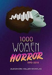1000 Women In Horror, 1895-2018