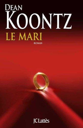 Le mari by Dean Koontz (2011-03-09)