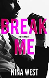 Break Me (The Wolf Hotel Book 2)