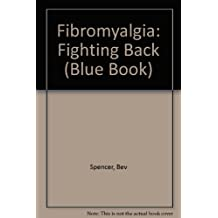 Fibromyalgia: Fighting Back