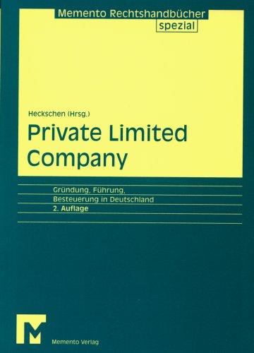Memento Private Limited Company: Gründung, Führung, Besteuerung in Deutschland