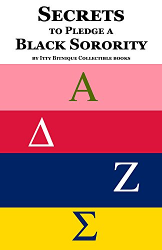 Secrets to Pledge a Black Sorority