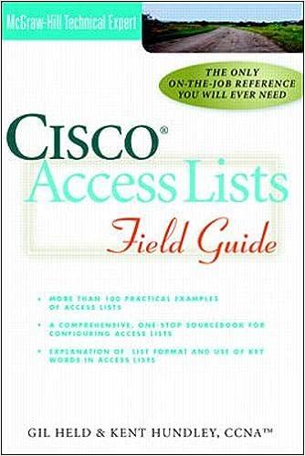 Cisco Access Lists Field Guide: Kent Hundley, Gilbert Held