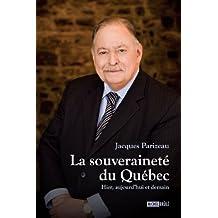 La souveraineté du Québec : Hier, aujourd'hui et demain (Essais) (French Edition)