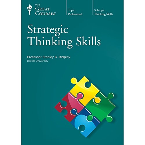 Strategic Thinking Skills by The Great Courses
