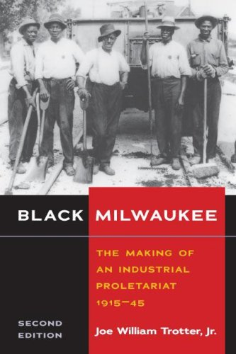 Price comparison product image Black Milwaukee: The Making of an Industrial Proletariat, 1915-45