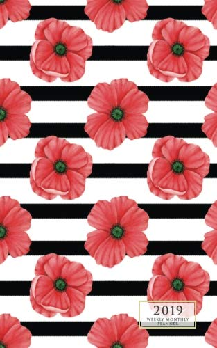 2019 Weekly Monthly Planner Black & Red Poppy: 12 Month Floral Small Purse Diary with Vertical Calendar Days & Appointment Agenda