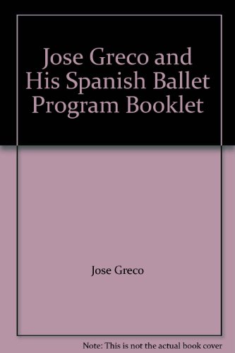 Jose Greco and His Spanish Ballet Program Booklet