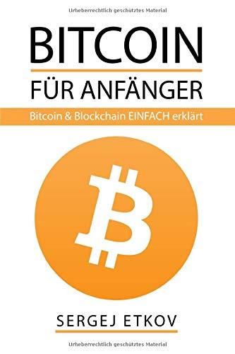 Erklaren Sie Bitcoin in der einfachen Sprache