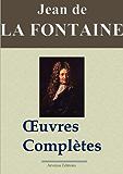 Jean de La Fontaine : Oeuvres complètes - Les 425 fables, contes et pièces de théâtre (Nouvelle édition enrichie) (French Edition)