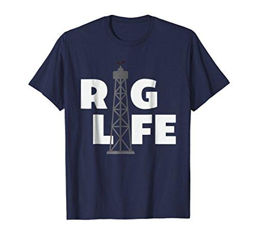 Rig Life Store tshirt Drilling Rig Life Oilfield tee
