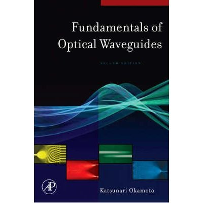 [(Fundamentals of Optical Waveguides )] [Author: Katsunari Okamoto] [Jan-2006] pdf epub
