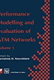 Performance Modelling and Evaluation of ATM Networks, , 0412711400