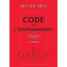 CODE ENVIRONNEMENT 2013 COMMENTÉ