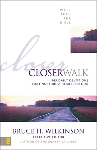 Closer Walk: 365 Daily Devotionals That Nurture a Heart for God (Walk Thru the Bible)