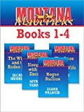 Montana Mavericks Books 1-4: Rogue Stallion\The Widow And The Rodeo Man\Sleeping With The Enemy\The Once And Future Wife