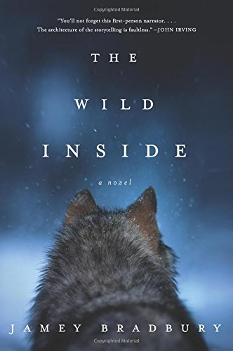 Image of The Wild Inside: A Novel