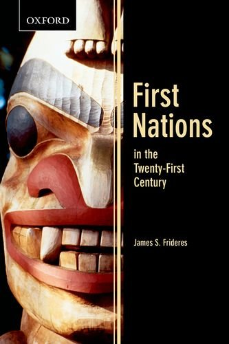 First Nations in the Twenty-First Century (Themes in Canadian Sociology)