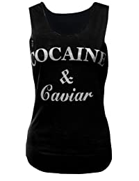 MyMixTrendz - Womens 'Cocaine & Caviar' Slogan Vest Top T-Shirt