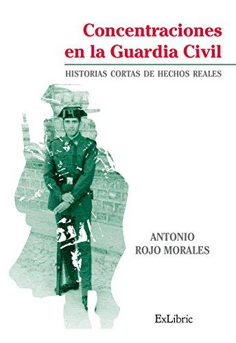 Descargar Libro Concentraciones En La Guardia Civil Antonio Rojo Morales