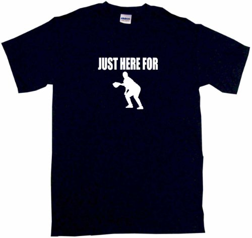 Just Here For First Baseman Logo Men's Tee Shirt 3XL-Black