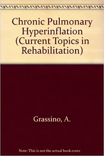Chronic Pulmonary Hyperinflation (Current Topics in Rehabilitation)