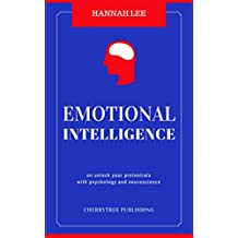 Emotional Intelligence: Why You're Smarter But They Are More Successful(Emotional intelligence leadership,Emotional Quotient,emotional intelligence depression,emotional intelligence workbook)