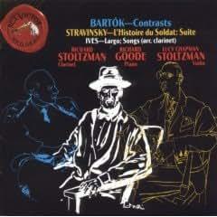 Bartok: Contrasts / Stravinsky: L'Histoire du Soldat, Suite / Ives: Largo