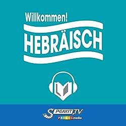 Willkommen zu Hebräisch [Welcome to Hebrew]