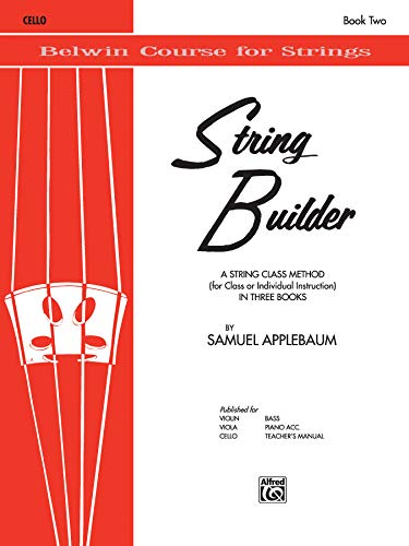String Builder, Bk 2: A String Class Method (for Class or Individual Instruction) - Cello (Belwin Course for Strings)