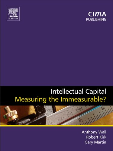 Download Intellectual Capital: Measuring the Immeasurable? (CIMA Research) Pdf