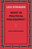 img - for What is Political Philosophy? And Other Studies book / textbook / text book