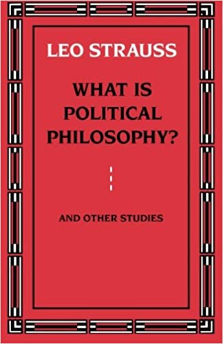 com what is political philosophy and other studies  com what is political philosophy and other studies 9780226777139 leo strauss books