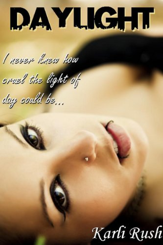 Daylight - Book 1: Vampire Romance Novel (No Death for the Wicked) by