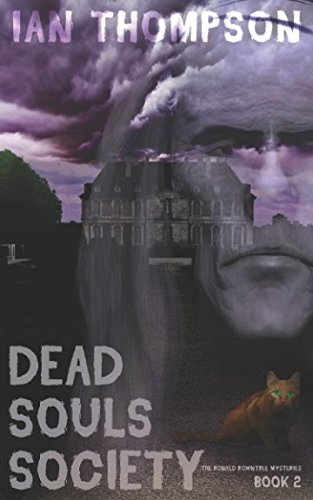 Dead Souls Society (The Ronald Rowntree Mysteries)
